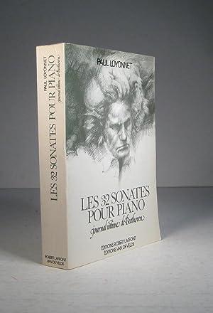 Les 32 sonates pour piano. Journal intime de Beethoven: Loyonnet, Paul