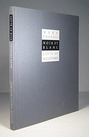 Marc Chagall. Noir et blanc. Lavis et: Prat, Jean-Louis