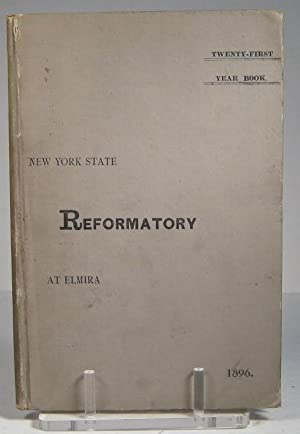 Twenty-First Year Book of the New York State Reformatory for the Fiscal Year Ending September 30,...