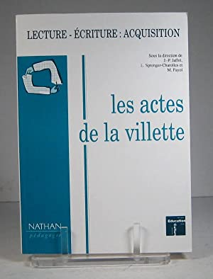 Lecture - écriture : acquisition. Les actes de la Villette