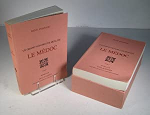 Le Médoc. Un grand vignoble de qualité. 2 Volumes