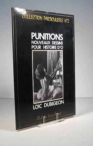 Punitions. Nouveaux dessins pour Histoire d'O: Dubigeon, Loïc (Préf.