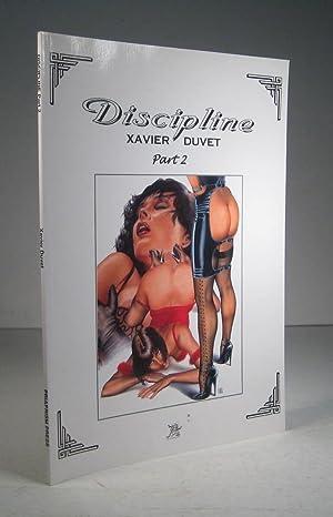 Discipline. Part 2: Duvet, Xavier