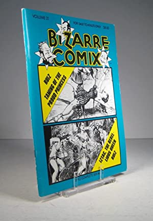 Bizarre Comix. Volume 21. Taming of the Proud Princess. Iztac, the Rebel Lious Queen