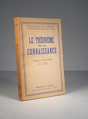 Le théorème de la connaissance: Paliard, Jacques (Préf.