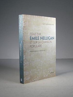 Essais sur Émile Nelligan et sur la: Lacourcière, Luc (Édition