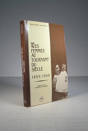 Les femmes au tournant du siècle 1880-1940.: Lemieux, Denise et