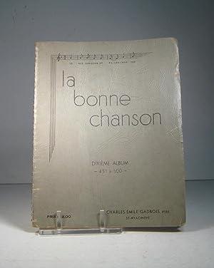 La Bonne Chanson. Dixième album. No. 451: La Bonne Chanson