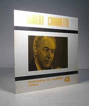 Robert Choquette: Choquette, Robert
