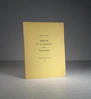 Miroir de la tauromachie, précédé de : Leiris, Michel