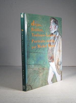 Degas, Boldini, Toulouse-Lautrec. Portraits inédits: Manzi, Michel (Et