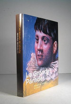 La Grande Parade. Portrait de l'artiste en: Clair, Jean et