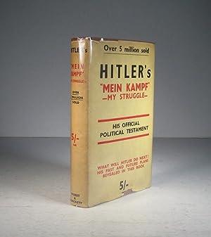 Mein Kampf. My Struggle: Hitler, Adolf