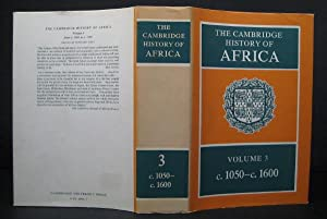 The Cambridge History of Africa. Volume 3 : From c. 1050 to c. 1600