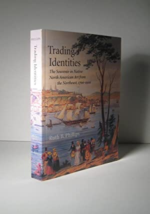 Trading Identities. The Souvenir in Native North America Art from the Northeast 1700 - 1900