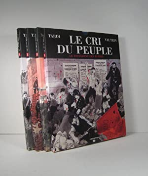 Le cri du peuple. 4 Volumes
