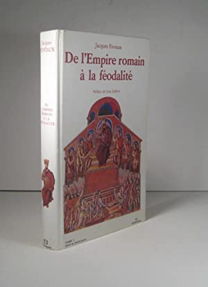 De l'Empire romain à la féodalité. Tome 1 : Droit et institutions
