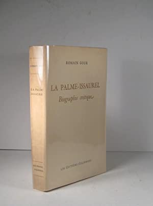 La Palme-Issaurel. Biographie critique