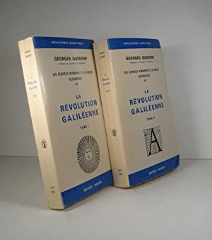 La révolution galiléenne. 2 Volumes