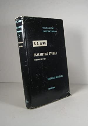 Collected Works of C. G. Jung. Volume 1 : Psychiatric Studies. Second Edition