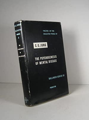 Collected Works of C. G. Jung. Volume 3 : The Psychogenesis of Mental Disease