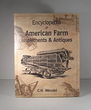 Encyclopaedia of American Farm. Implements and Antiques