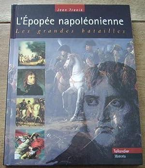 L'épopée Napoléonienne. Les grandes batailles: TRANIE Jean