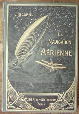 La navigation aérienne, histoire documentaire et anecdotique: LECORNU J.