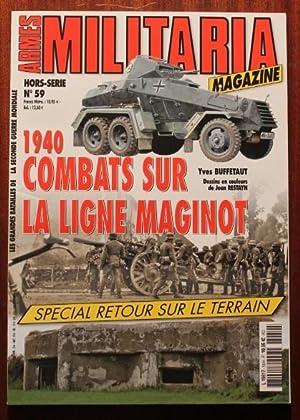 1940 combats sur la ligne Maginot. Spécial: BUFFETAUT Yves et