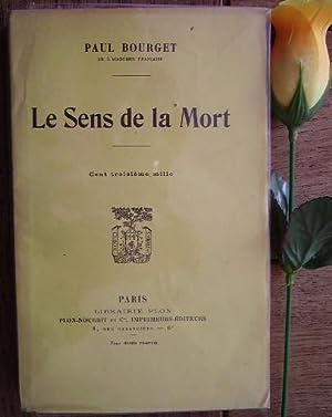 Le sens de la mort: BOURGET Paul