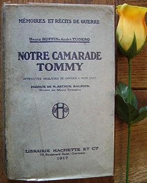 Notre camarade tommy Offensives anglaises de janvier à juin 1917: RUFFIN Henry & TUDESQ ...