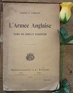 L'armée anglaise dans un conflit européen, les: LANGLOIS H. Général