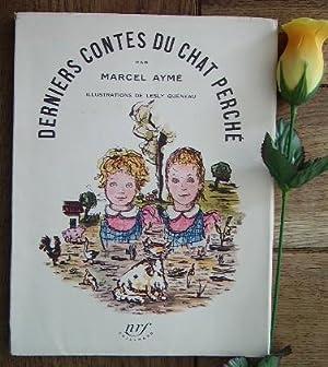 Derniers contes du chat perché, cinq contes,: AYME Marcel