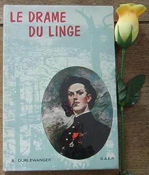 Le drame du Linge d'après le rapport: DURLEWANGER A.