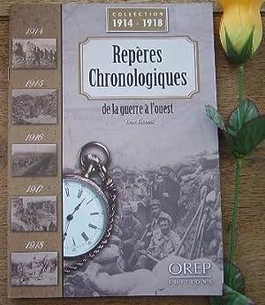 Repères chronologiques de la guerre à l'ouest.: THOMAS Yann