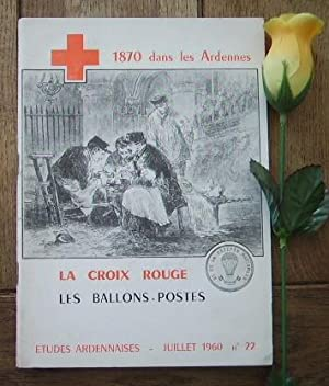 1870 dans les Ardennes. La croix rouge,: COLLECTIF