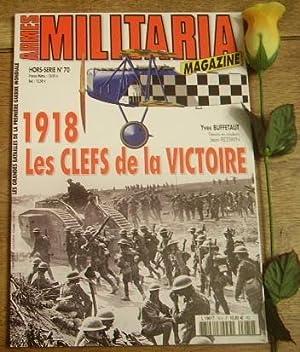 1918, les clefs de la victoire. Armes: BUFFETAUT Yves et