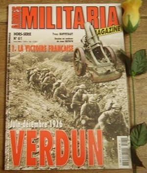 La victoire française Verdun juin-décembre 1916. Armes: BUFFETAUT Yves et