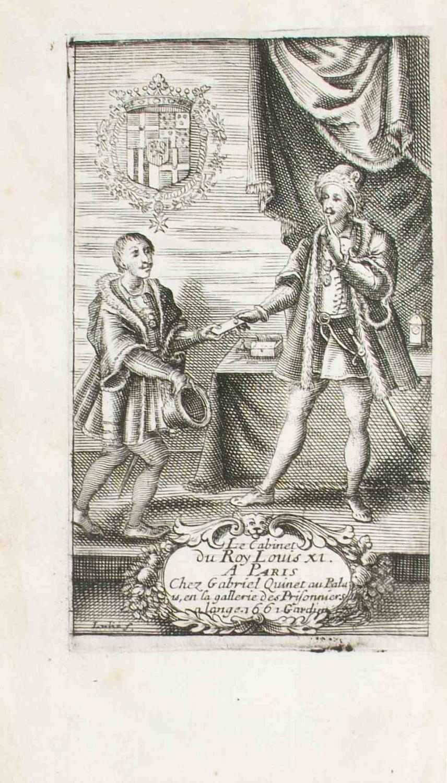 Le Cabinet du roy Louis XI, contenant plusieurs fragmens, lettres missives, et secrètes ...