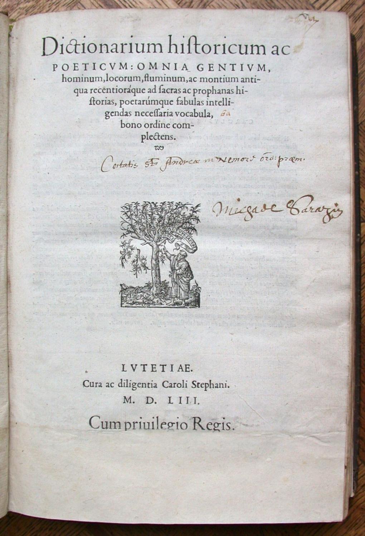 Dictionarium historicum ac poeticum : omnia gentium, hominum, deorum, regionum, locorum, fluviorum,...
