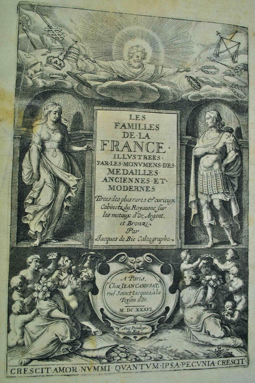 Les Familles de la France illustrées par les monumens des médailles anciennes et ...