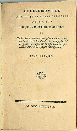 Chefs-d'oeuvres politiques et littéraires de la fin du dix-huitième siècle ou Choix des ...