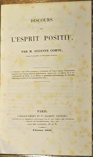 Discours sur l'esprit positif.: COMTE (Auguste);
