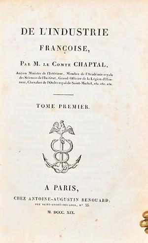 De l'Industrie Françoise.: CHAPTAL (Jean-Antoine);