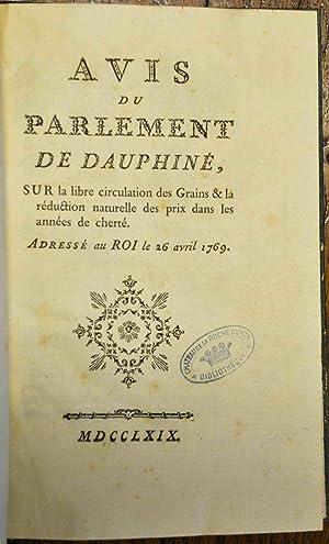 Avis du Parlement de Dauphiné sur la libre circulation des Grains et la réduction ...