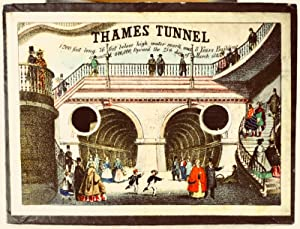 Peepshow]. The Thames tunnel. 1200 feet long, 76 feet below high water mark, was 8 years building &...