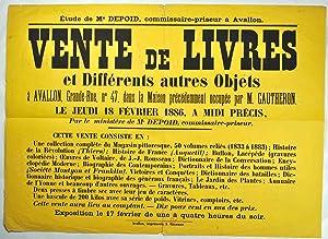 Vente aux enchères. Livres. Avallon. 1886]. Vente de Livres et différents autres ...