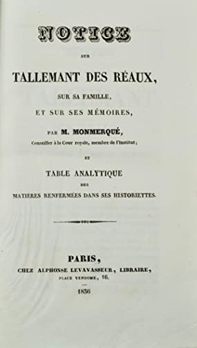 Les Historiettes de Tallemant des Réaux. Mémoires pour servir à l'...