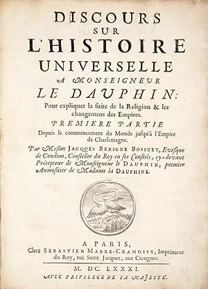 Discours sur l'Histoire universelle à Monseigneur le Dauphin : pour expliquer la suite ...