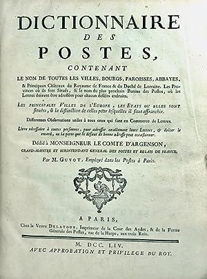 Dictionnaire des Postes contenant le nom de toutes les Villes, Bourgs, Paroisses, Abbayes, et ...